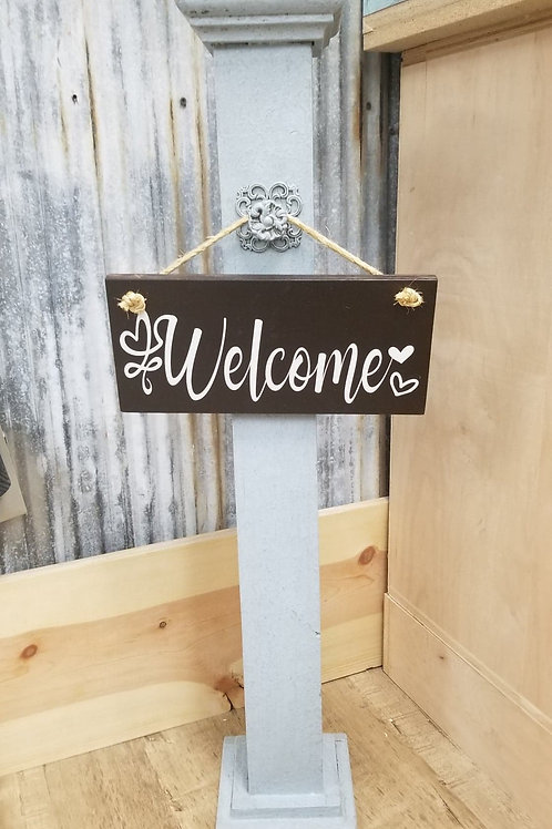 Porch Welcome stand with upgrade hook!