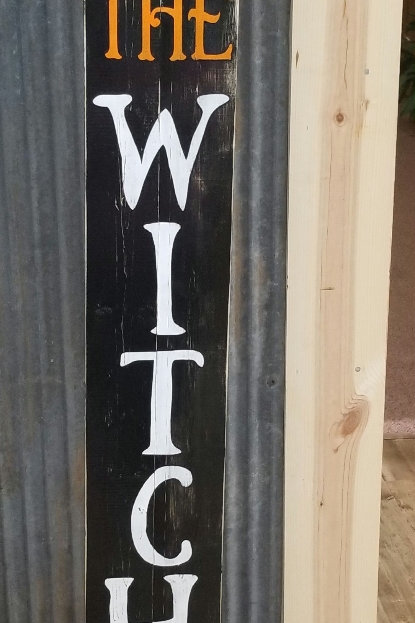 The Witch is in- Skinny sign