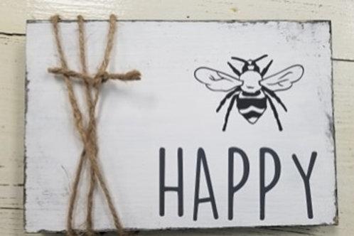 Be Happy Mini sign