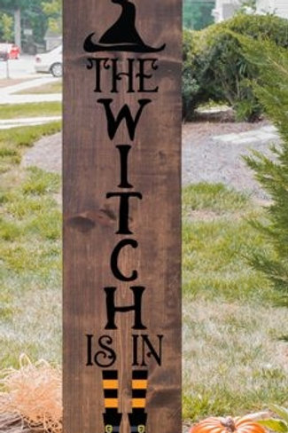The Witch is in Porch Sign!