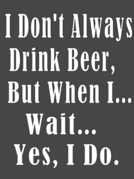 When I Drink Beer Sign- Lg Sign