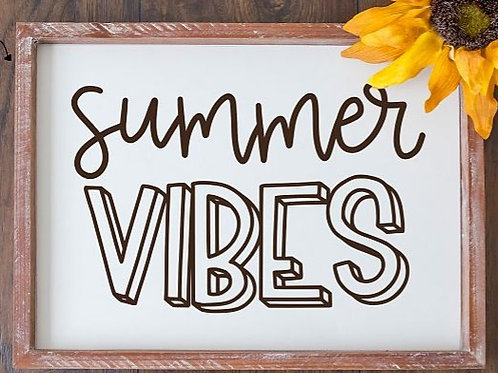 Summer Vibes- Medium sign