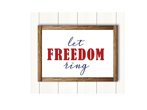 Let Freedom Ring-  Lg Sign