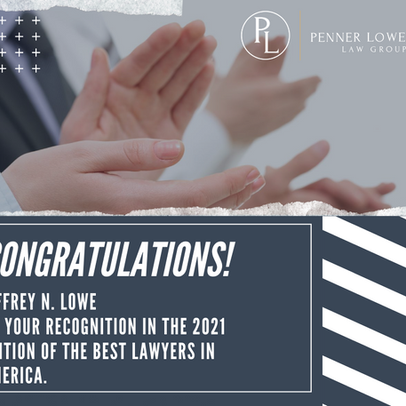 Jeffrey N. Lowe selected for 2021 Best Lawyers in America!