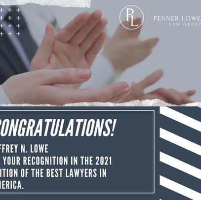 Jeffrey N. Lowe selected for 2021 Best Lawyers in America!