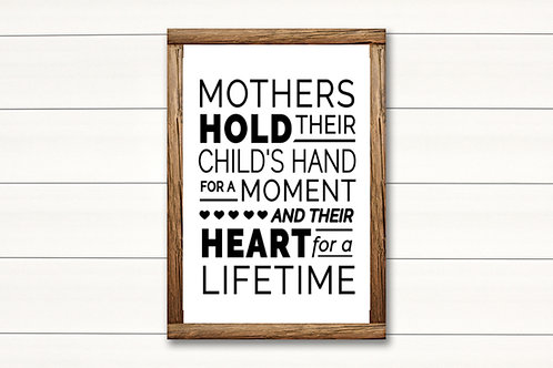 Mothers heart- Lg Sign