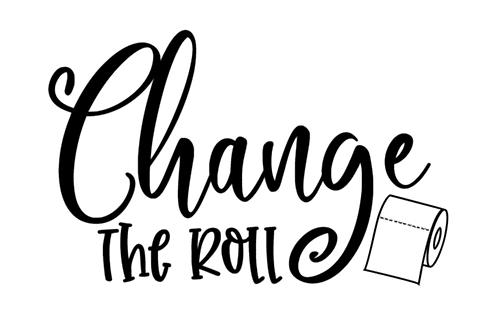 Change the Roll Bathroom sign- Medium sign