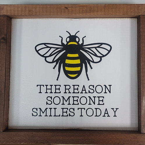 Bee the reason someone smiles today