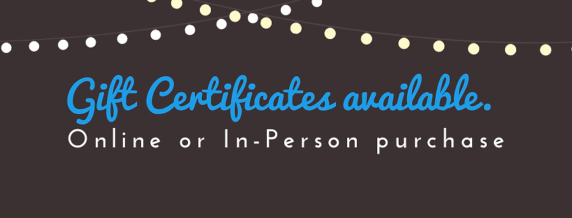 Gift Certificates available. (1).png