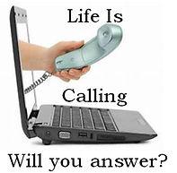 Life is calling.jpg