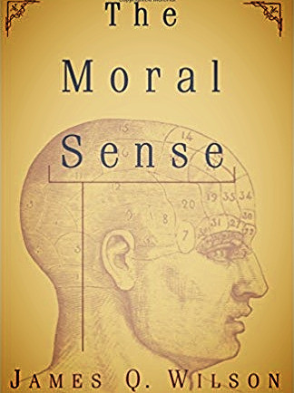 Book Cover, The Moral Sense by Jmaes Q Wilson
