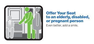 MTA Courtesy Counts Campaign; offer your seat to an elderly,disabled, or pregnant person