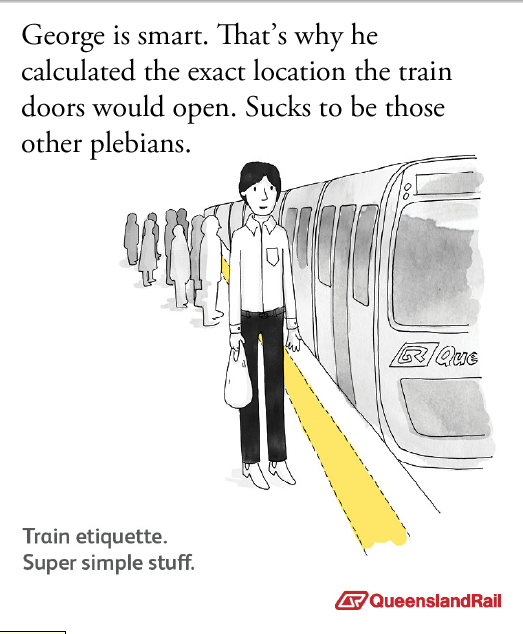 Train etiquette parody poster, sucks to be those other plebians for not calculating where train doors will open