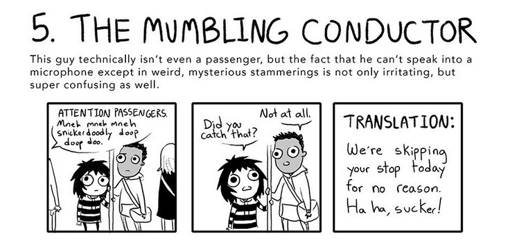 The 7 Weirdos You'll See on Public Transportation, #5 The Mumbling Conductor