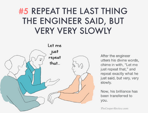 ten tricks to appear smart in meetings - repeat the last thing the engineer said, but very very slowly