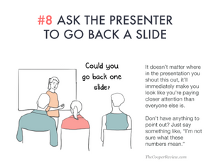 ten tricks to appear smart in meetings - ask the presenter to go back a slide