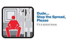 MTA Courtesy Counts Campaign; dude, stop the spread, please