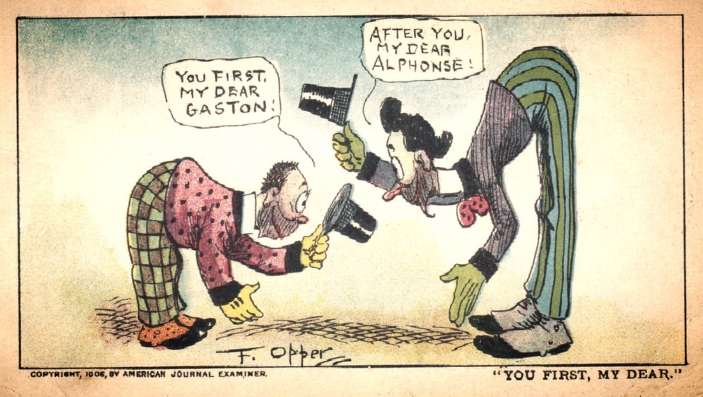 "Alphonse and Gaston, ""Overly polite pals"" cartoon, stuck in an accommodation trap"