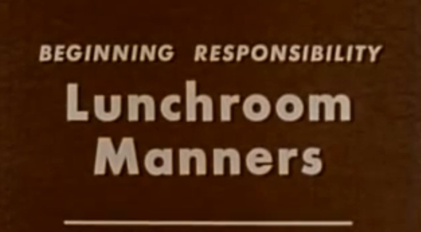 Beginning Reponsibility Lunchroom Manners Video Title Screen