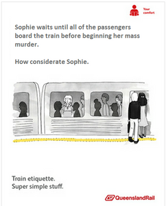 Train etiquette parody poster, sophie waits for everyong to board train before committing mass murder