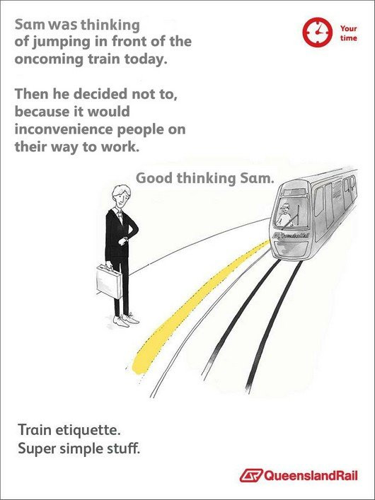 Train etiquette parody poster, sam didn't commit suicice on the track because it would inconvenience people on their way to work