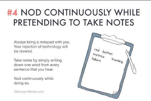 ten tricks to appear smart in meetings - nod continuously while pretending to take notes