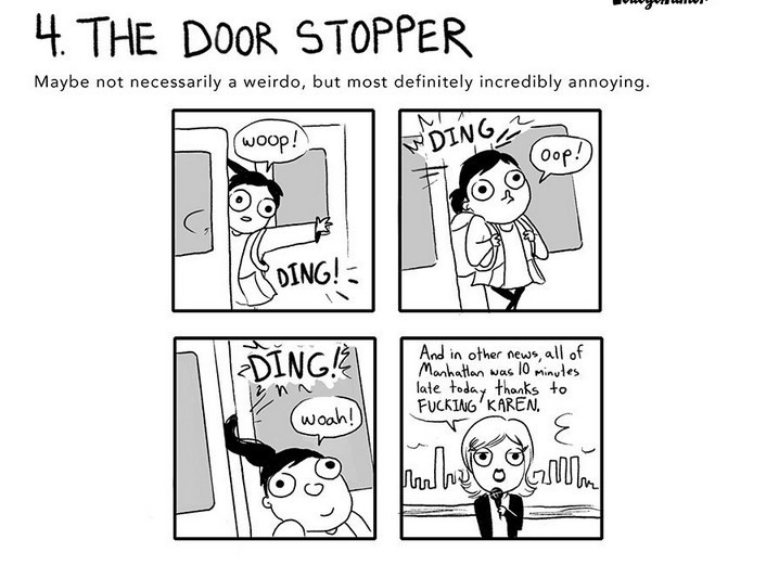 The 7 Weirdos You'll See on Public Transportation, #4 The Door Stopper