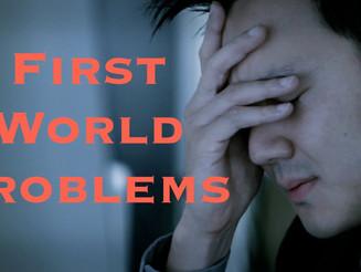 Top 100 First World Problems List