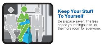 MTA Courtesy Counts Campaign; Keep Your stuff to yourself