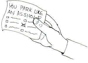 You park like an asshole ticket