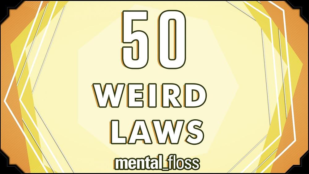 mental_floss 50 weird laws still on the books