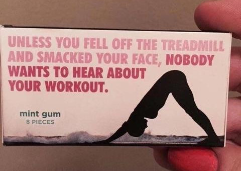 Unless you fell off the treadmill and smacked your face, nobody wants to hear about your workout