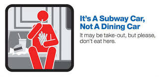 MTA Courtesy Counts Campaign; It's a subway car, not a dining car