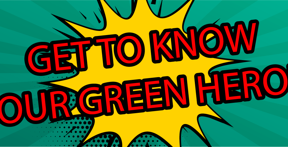 March's 'Green Hero'!