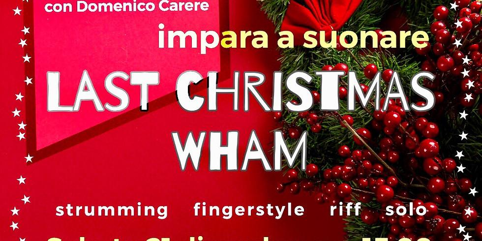 Last Christmas (Wham!) - Bonus Christmas Lesson