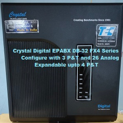 CRYSTAL DIGITAL EPABX DB-32 FX4 -3 P&T AND 26 ANALOG