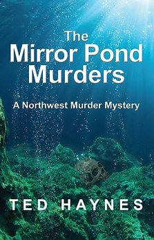The Mirror Pond Murders