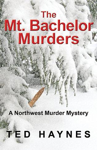 The Mt. Bachelor Murders