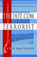The Dot.Com Terrorist