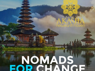 Our World Is Attending The NoMads For Change Event In Ubud Bali from Oct 18th - 19th - COME JOIN US!