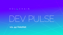 HoloNET Was Featured In The Latest Holochain Dev Pulse! :)