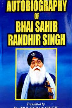 Autobiography of Bhai Sahib Bhai Randhir Singh