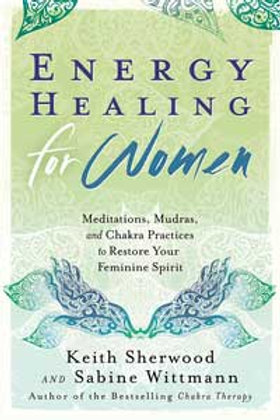 Energy Healing for Women by Sherwood & Wittmann