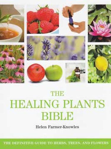 Healing Plants Bible by Helen Farmer-Knowles