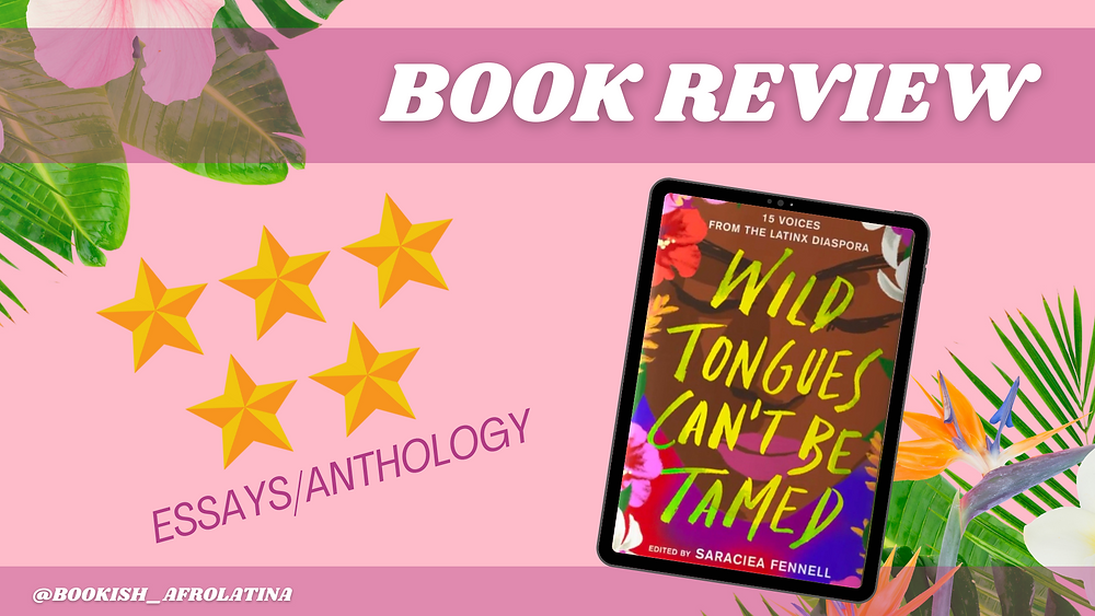 Wild Tongues Can't Be Tamed e-book to the right of 5 stars and genre: Essays/Anthology. Background: tropical plants over light pink.