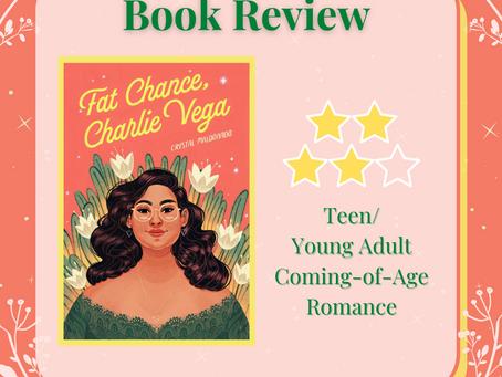 Fat Chance, Charlie Vega by Crystal Maldonado