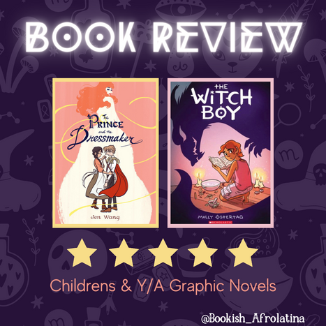 Graphic Novels Review - The Prince and the Dressmaker - The Witch Boy