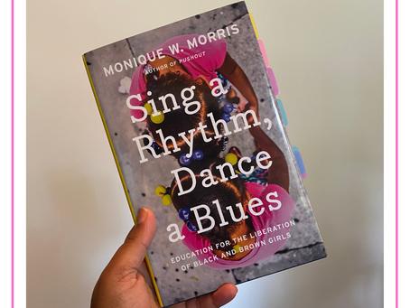 Sing a Rhythm, Dance a Blues by Monique W. Morris