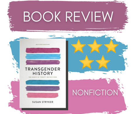 Transgender History, 2nd ed. by Susan Stryker