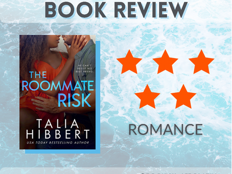 The Roommate Risk by Talia Hibbert